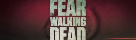 Fear The Walking Dead FTWD